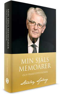 Min själs memoarer och framtidsvisioner - Stanley Sjöberg