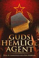 Guds hemlige agent - Dick Langeveld, Ben Hobrink