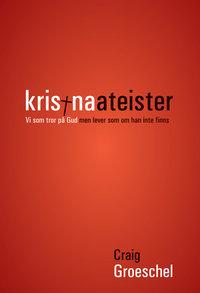 Kristna ateister - Craig Groeschel