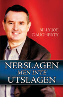 Nerslagen men inte utslagen - Billy Joe Daugherty