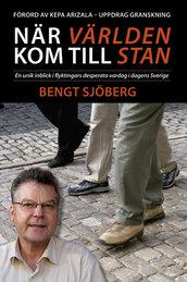 När världen kom till stan - Bengt Sjöberg