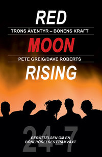 Red Moon Rising - Pete Greig/Dave Roberts
