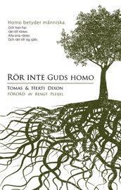 Rör inte Guds homo - Tomas och Herti Dixon