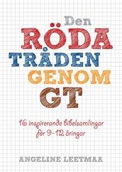 Den röda tråden genom GT – Angeline Leetmaa - Digital vers.