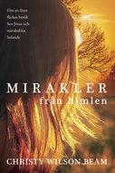 Mirakler från himlen - Christy Wilson Beam