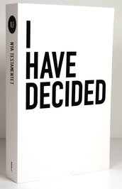 I have decided - NT & Psaltaren