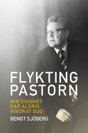Flyktingpastorn - Bengt Sjöberg