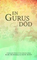 En gurus död - Rabi Maharaj, Dave Hunt