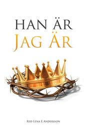 Han är Jag Är - Lena E Andersson
