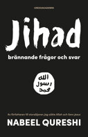 Jihad - brännande frågor... Nabeel Qureshi