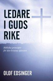 Ledare i Guds rike - Olof Edsinger