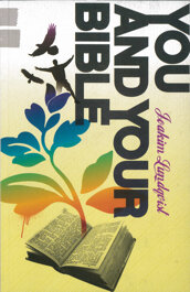 You and your Bible - Joakim Lundqvist
